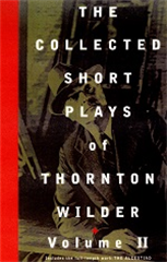 The Collected Short Plays of Thornton Wilder, Volume II (Hardcover)