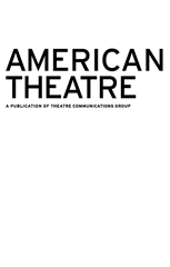 AMERICAN THEATRE JULY/AUGUST 2013