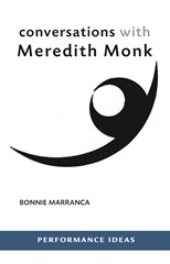 Conversations with Meredith Monk