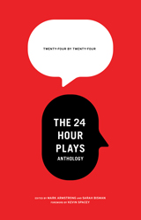 24 by 24: The 24 Hour Plays Anthology