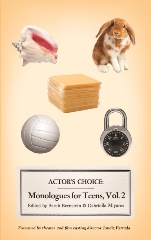 Actor's Choice' Monologues for Teens vol. 2